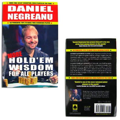 More Hold em Wisdom for All Players by Daniel Negreanu