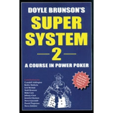 Doyle Brunsons Super System 2 -  A Course in Power Poker