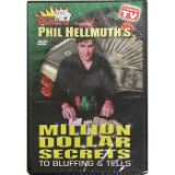 Phil Hellmuth's Million Dollar Secrets To Bluffing & Tells